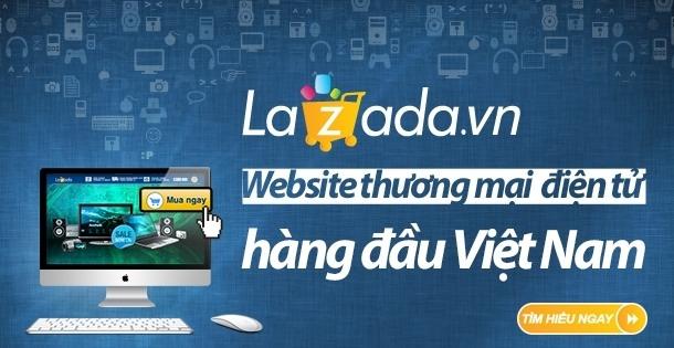 Lazada là trang thương mại điện tử hàng đầu Việt Nam